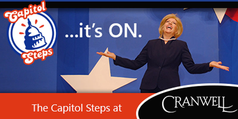 It's On!  See the Capitol Steps at the Cranwell Resort
